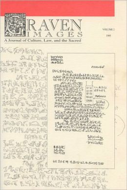 Graven Images: A Journal of culture, Law, and the Sacred: Volume 2, 1995 (Graven Images Series)