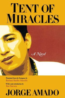 Tent of Miracles (The Americas Series)
