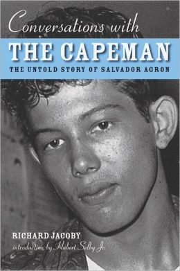 Conversations with the Capeman: The Untold Story of Salvador Agron
