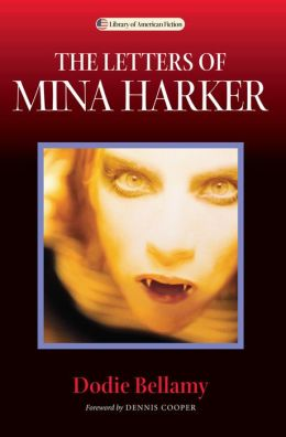 The Letters of Mina Harker (Library of American Fiction Series)