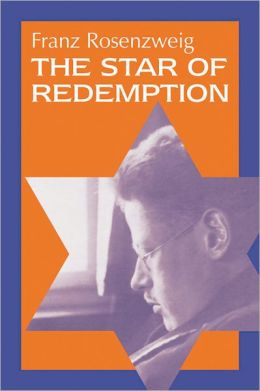 Star of Redemption (Modern Jewish Philosophy and Religion Series)