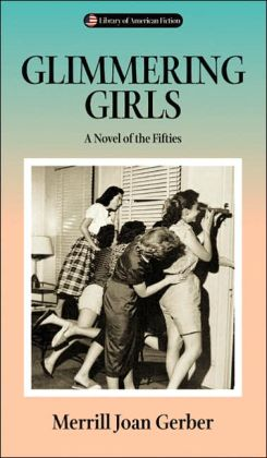 Glimmering Girls: A Novel of the Fifties