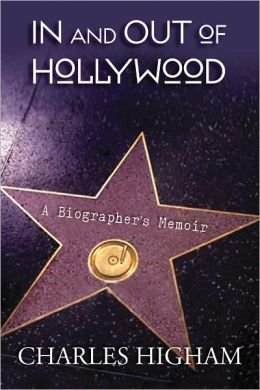 In and Out of Hollywood: A Biographer's Memoir