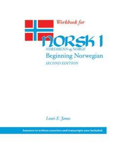 Workbook for Norsk, nordmenn og Norge 1: Beginning Norwegian