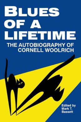 Blues of a Lifetime: Autobiography of Cornell Woolrich