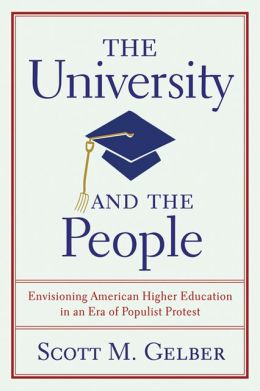 The University and the People: Envisioning American Higher Education in an Era of Populist Protest