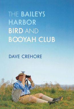 The Baileys Harbor Bird and Booyah Club