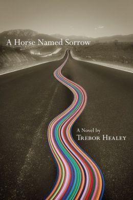 A Horse Named Sorrow