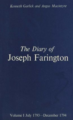 The Diary of Joseph Farington, Volume 1, July 1793-December 1974, Volume 2, January 1795-August 1796