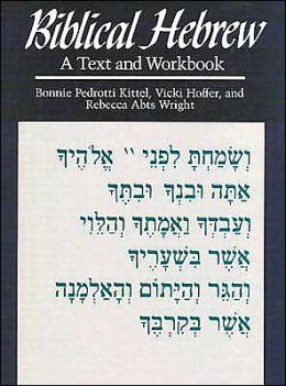 Biblical Hebrew: A Text and Workbook