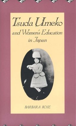 Tsuda Umeko and Women's Education in Japan