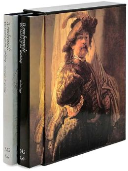 Rembrandt: The Master and His Workshop: Paintings/Drawings and Etchings