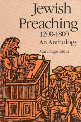 Jewish Preaching, 1200-1800: An Anthology