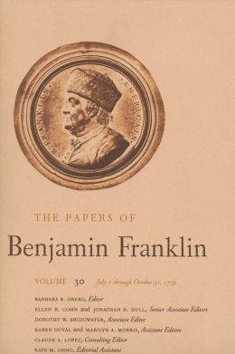 The Papers of Benjamin Franklin, Volume 30: July 1 through October 31, 1779