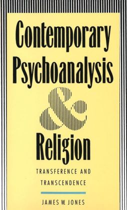 Contemporary Psychoanalysis and Religion: Transference and Transcendence