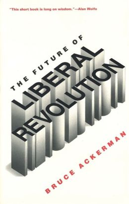 The Future Of Liberal Revolution