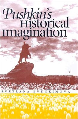Pushkin's Historical Imagination