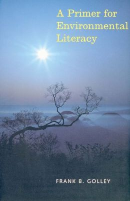 A Primer For Environmental Literacy