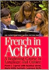 French in Action: A Beginning Course in Language and Culture, Second Edition: Textbook, Part 2