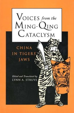 Voices From The Ming-Qing Cataclysm