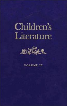 Children's Literature, Volume 27