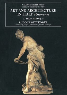 Art and Architecture in Italy, 1600-1750, Volume 2: The High Baroque, 1625-1675