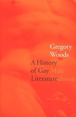A History Of Gay Literature
