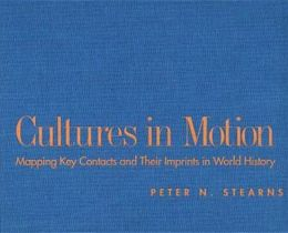 Cultures in Motion: Mapping Key Contacts and Their Imprints in World History