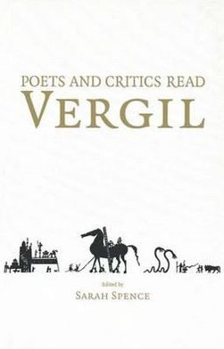 Poets and Critics Read Vergil
