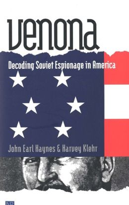 Venona: Decoding Soviet Espionage in America