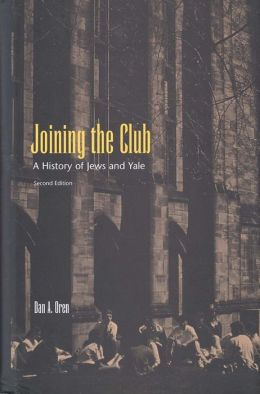 Joining the Club: A History of Jews and Yale