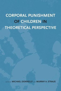 Corporal Punishment of Children in Theoretical Perspective