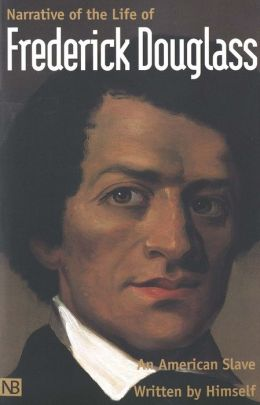 Narrative of the Life of Frederick Douglass, an American Slave: Written by Himself (Yale University Press Edition)