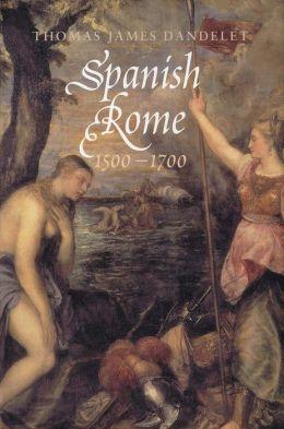 Spanish Rome, 1500-1700