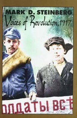 Voices of Revolution, 1917