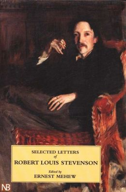 Selected Letters of Robert Louis Stevenson