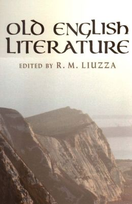 Old English Literature: Critical Essays