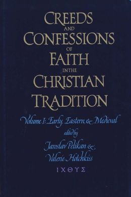 Creeds and Confessions of Faith in the Christian Tradition: Set: Credo, Creeds Volumes 1-3, and CD-ROM
