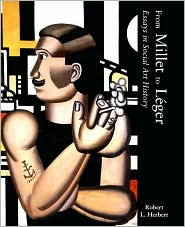 From Millet to Leger: Essays in Social Art History