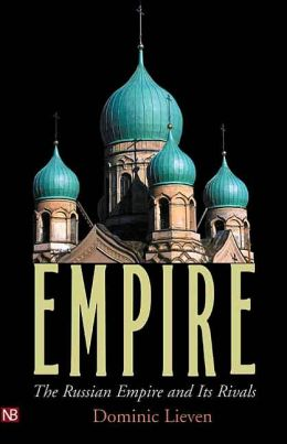 Empire: The Russian Empire and Its Rivals
