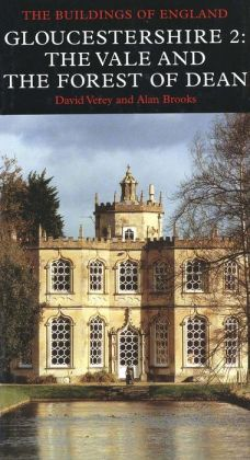 The Buildings of England, Gloucestershire 2: The Vale and Forest of Dean