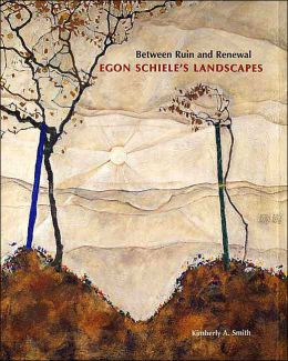 Between Ruin and Renewal: Egon Schiele's Landscapes
