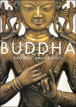 Buddha: Radiant Awakening
