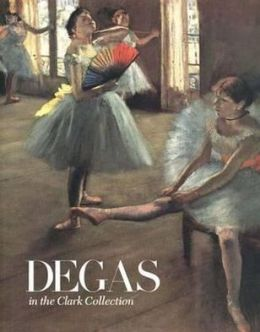 Degas in the Clark Collection