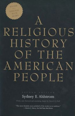 A Religious History of the American People: Second Edition