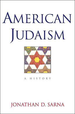 American Judaism: A History