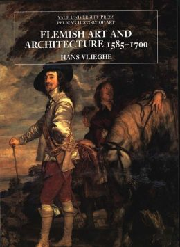 Flemish Art and Architecture, 1585-1700