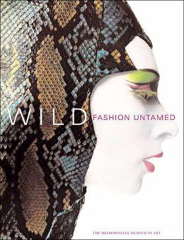 Wild: Fashion Untamed