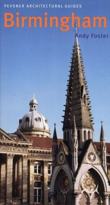 Birmingham: Pevsner City Guide