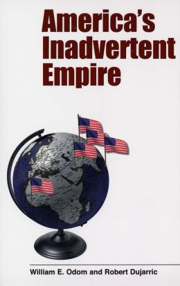 America's Inadvertent Empire